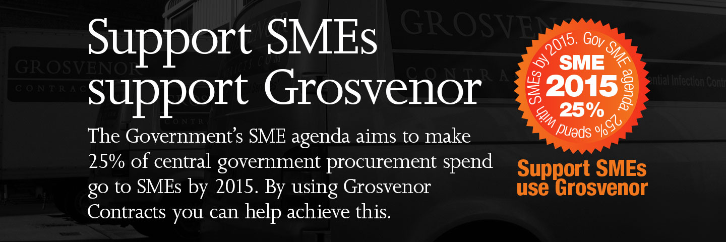 Support SMEs, support Grosvenor. The Government's SME agenda aims to make 25% of central government procurement spend go to SMEs by 2015. By using Grosvenor Contracts you can help achieve this.