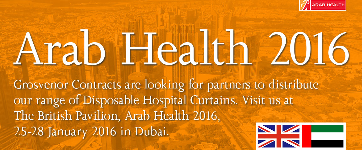 a picture of Dubai from the air with the words Arab Health 2016 - Grosvenor Contracts are looking for partners to distribute our range of Disposable Hospital Curtains. Visit us at The British Pavilion, Arab Health 2016, 25-28 January 2016 in Dubai.