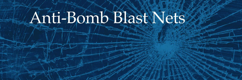 anti bomb blast nets